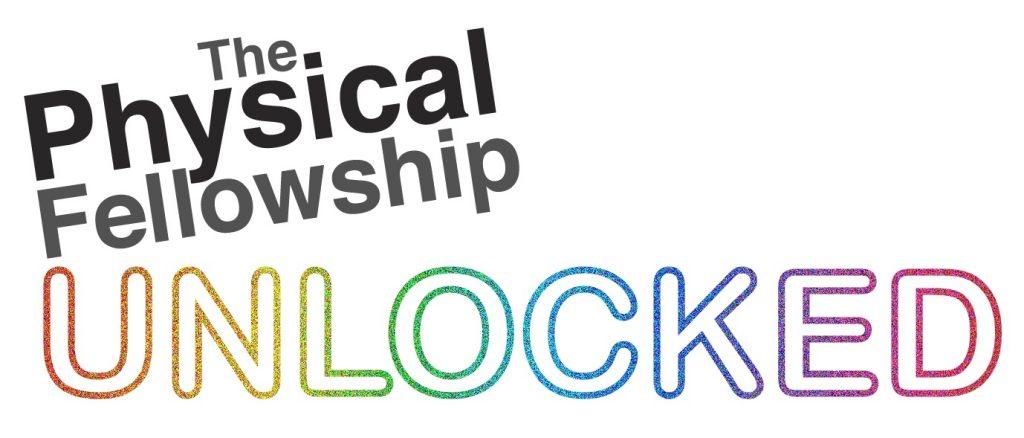 A glittery logo reading 'Physical Fellowship Unlocked'