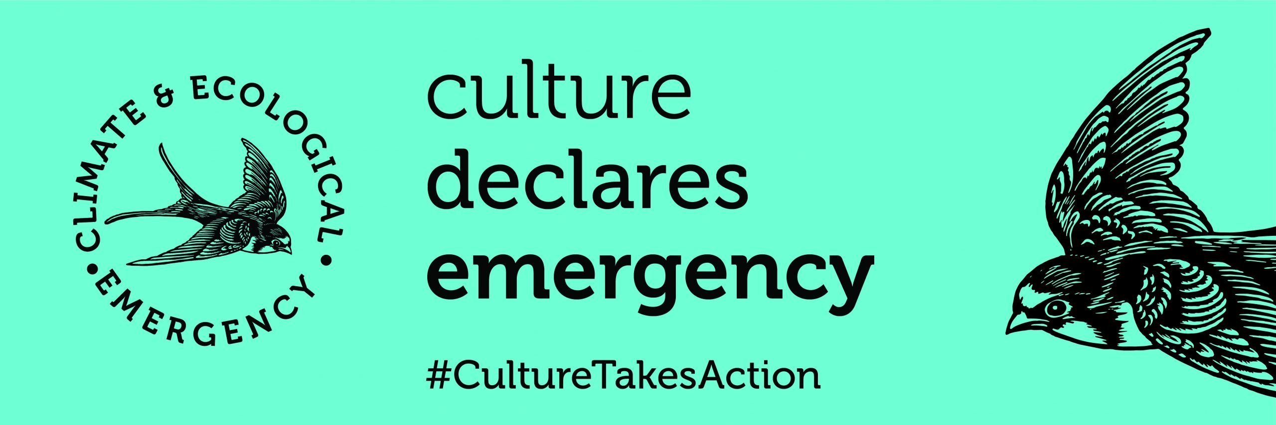 """A green rectangle with an illustration of a bird on, and words that read 'Culture Declares Emergency. #Culture Takes Action.' There is a circle next to it with text in that read 'Climate & Ecological emergency."""""""